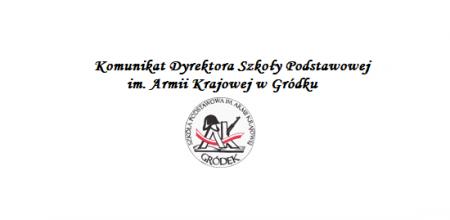 Komunikat Dyrektora Szkoły