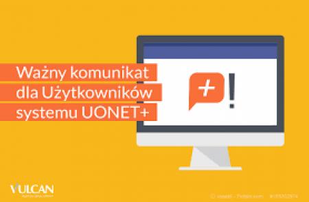 Ważny komunikat dla użytkowników systemu  UONET+