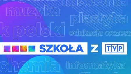 """""""Szkoła z TVP"""""""