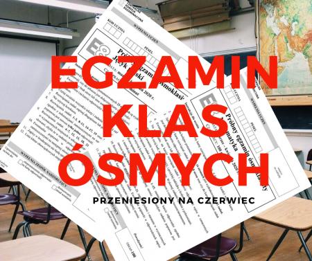 Odwołane Egzaminy Ósmoklasisty