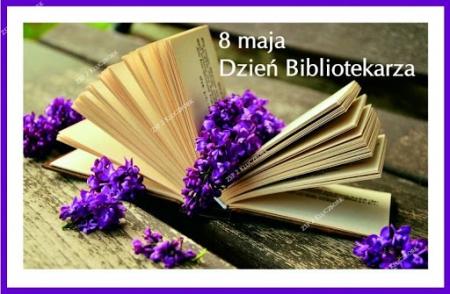 8 maja - Dzień Biblioteki i Bibliotekarza
