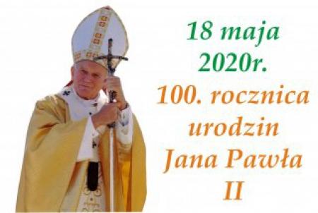 Świętujemy 100. rocznicę urodzin Jana Pawła II