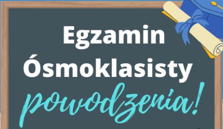 Ósmoklasiści – powodzenia na egzaminie