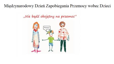Międzynarodowy Dzień Zapobiegania Przemocy wobec Dzieci...