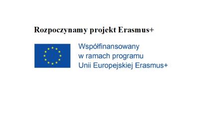 Rozpoczynamy projekt Erasmus+...