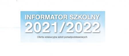 Oferta edukacyjna dla Ósmoklasistów 2021/2022...
