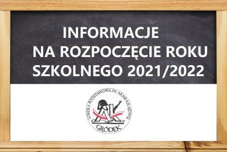 Informacje na rozpoczęcie roku szkolnego 2021/2022...