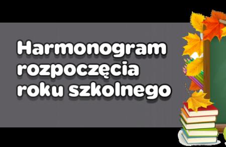 Harmonogram rozpoczęcia roku szkolnego 2021/2022...