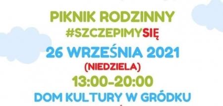 Piknik Rodzinny w Gródku połączony z akcją #SzczepimySię z KGW