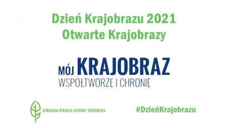 Międzynarodowy Dzień Krajobrazu 2021